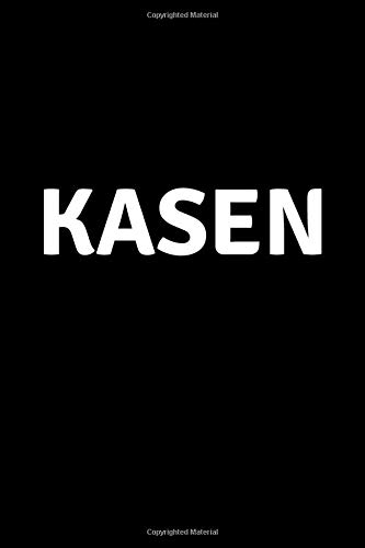 Kasen: Personalized Notebook - Simple Gift for Man/Boyfriend/Boss named Kasen Journal Diary (110...
