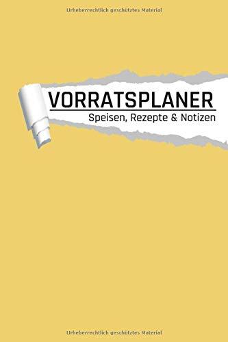 Vorratsplaner Speisen Rezepte & Notizen: Lebensmittel lagern und Vorräte planen I Kontakte I...