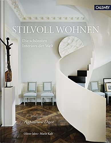 Stilvoll Wohnen: Die schönsten Interiors der Welt