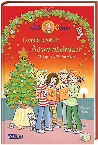 Meine Freundin Conni - Connis großer Adventskalender: 24 Tage bis Weihnachten. Ein tolles...