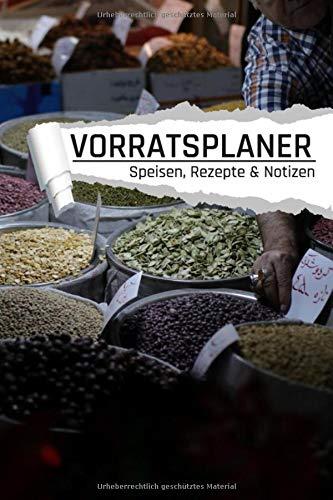 Vorratsplaner Speisen Rezepte & Notizen: Vorräte in Säcken einlagern Notreserven planen I...