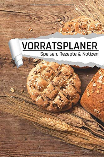 Vorratsplaner: Motiv Brot I Lebensmittel Vorräte lagern und organisieren I Rezepte I Kontakte I...