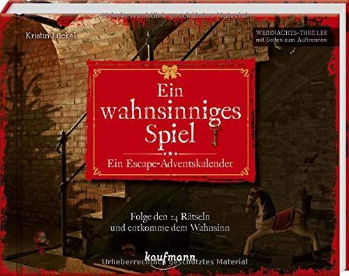 Ein wahnsinniges Spiel - Ein Escape-Adventskalender: Folge den 24 Rätseln und entkomme dem Wahnsinn...