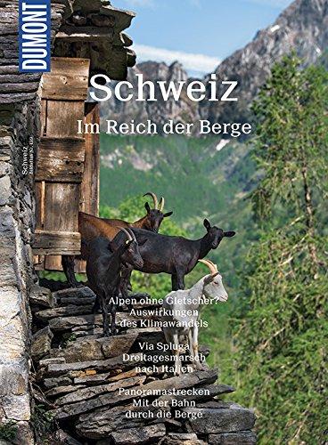 DuMont BILDATLAS Schweiz: Im Reich der Berge